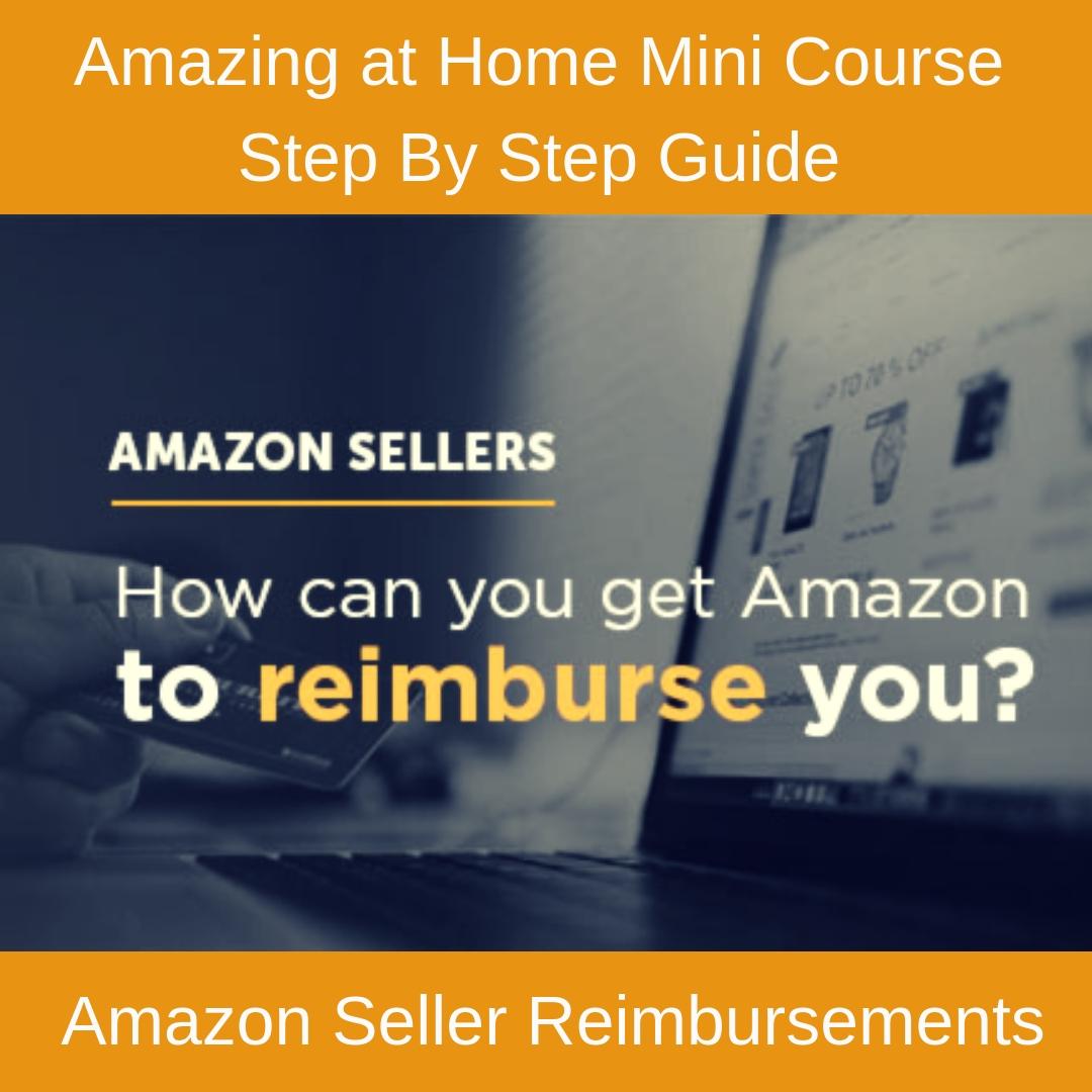 Amazon Seller Reimbursements Course