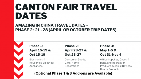Canton Fair Phase 2 2020 Sourcing Trip Amazing in China Travel Dates