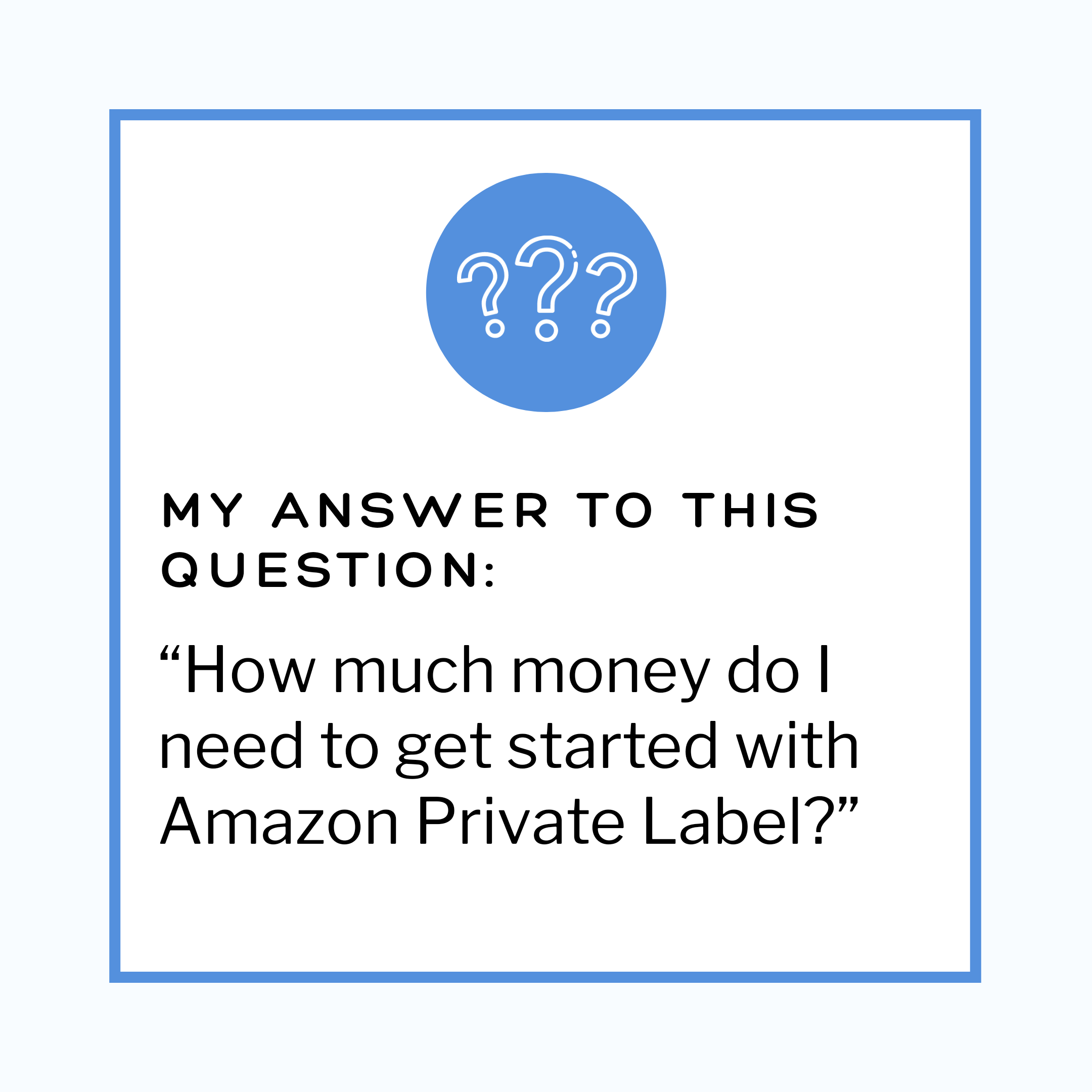 How Much Money Do I Need to Get Started With Amazon Private Label