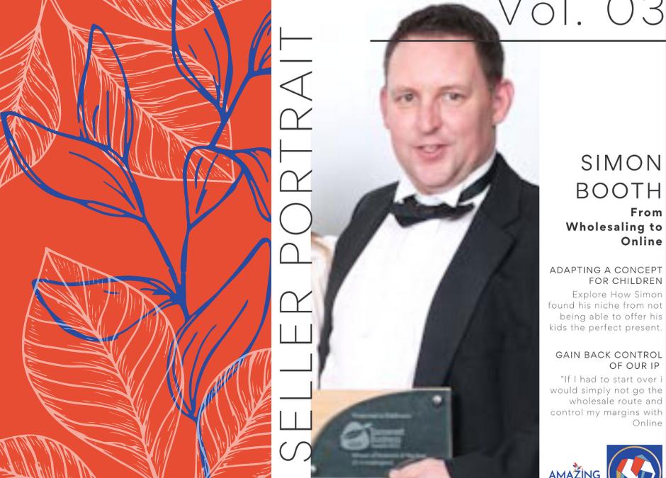 Seller Portraits Volume#3 – Feat. Simon Booth