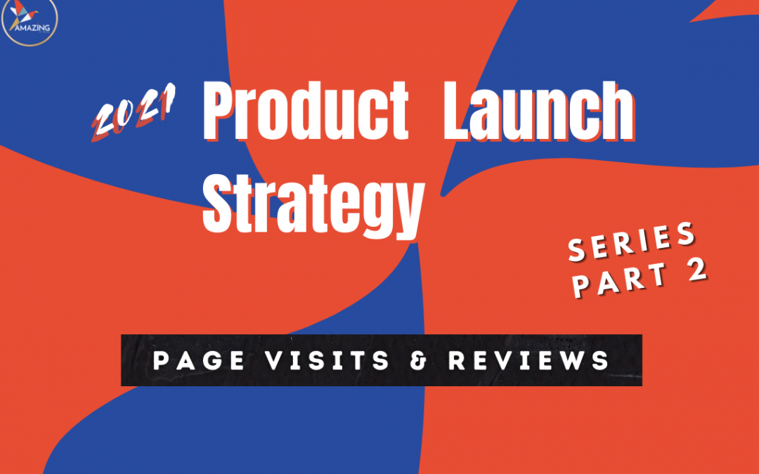 Product Launch Strategy Series, part 2 of 4