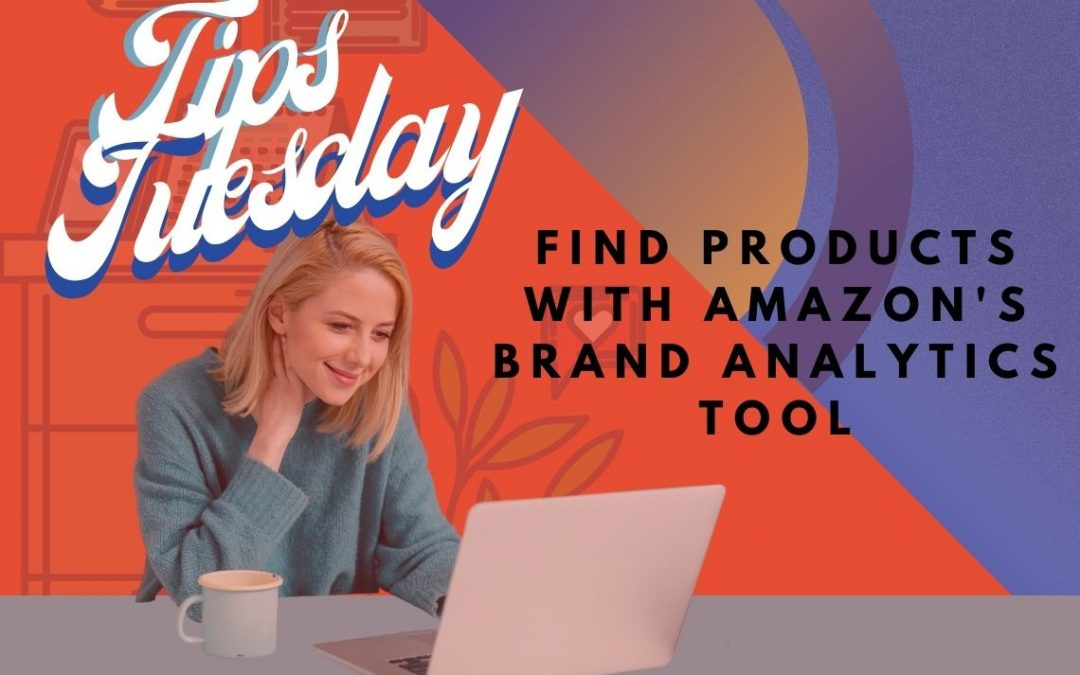 Find Products With Amazon's Brand Analytics Tool